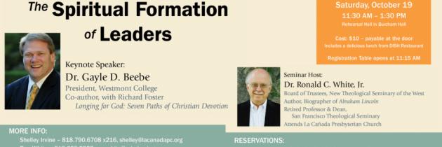 October 19 – Spiritual Formation of Leaders – Seminar at La Canada