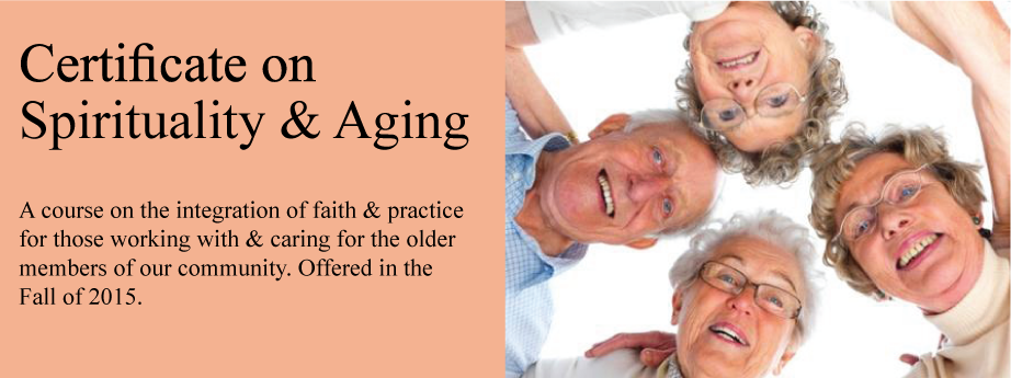 Spirituality & Aging Certificate Program