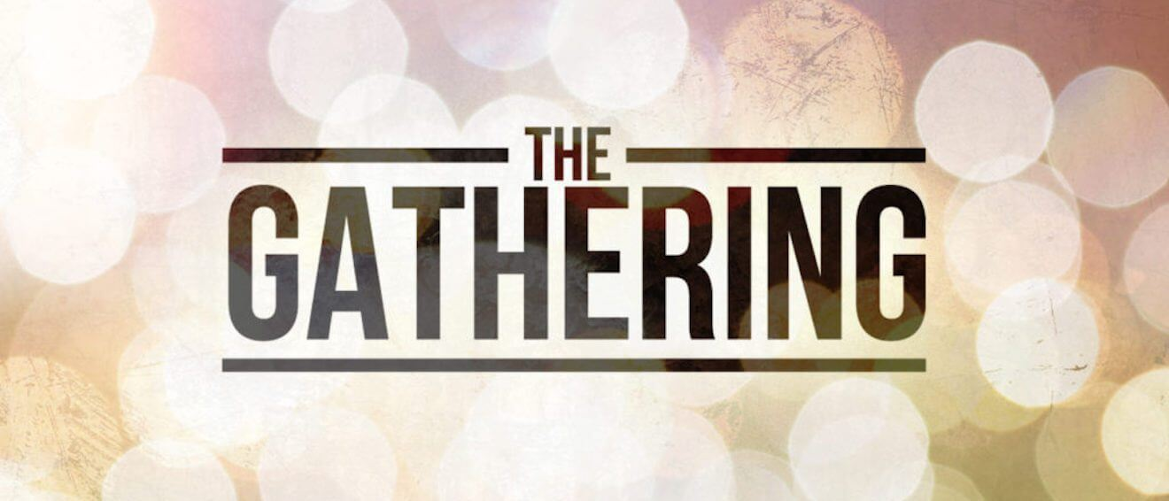 June 16, 2018 – The Gathering