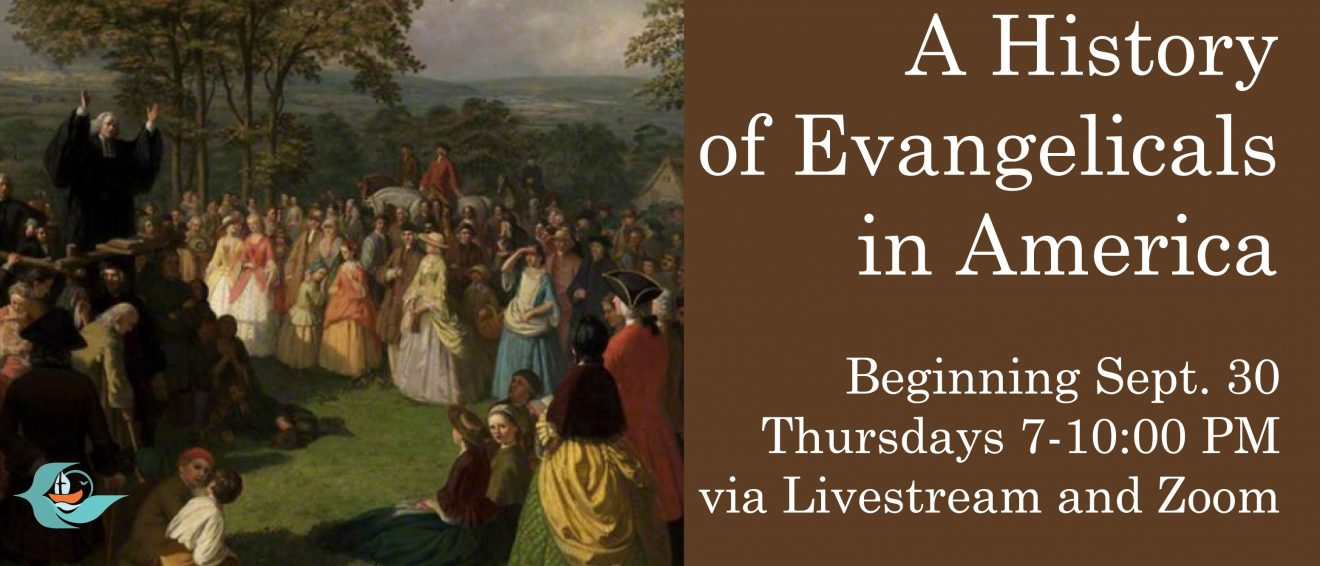 A History of Evangelicals in America